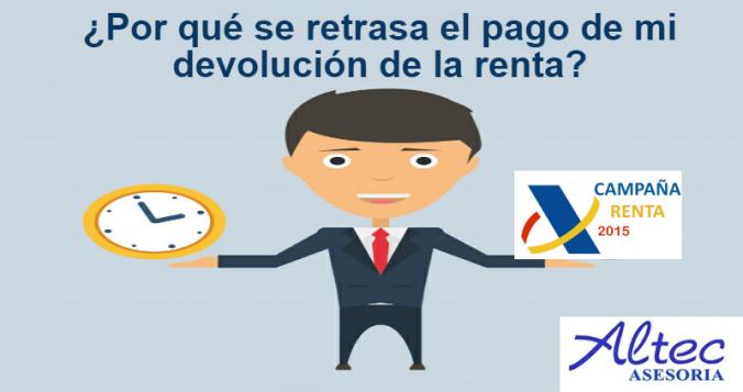 retraso_devolucion_renta_2015-altec