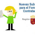 ¿Conoces las Subvenciones para el fomento de la Contratación que hay en la Región de Murcia?
