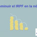 ¿Le puedes pedir a tu empresa que te rebaje el IRPF de tu nómina?
