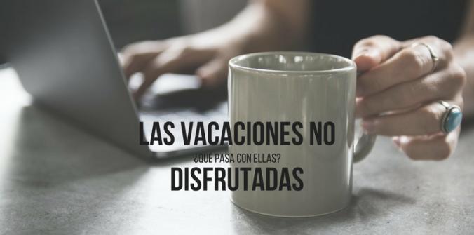 vacaciones-no-disfrutadas-altec asesoria