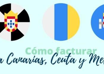 ¿Cómo facturar a Canarias, Ceuta o Melilla si tengo mi empresa en la península?